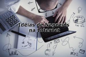 ideias-negocios-na-internet