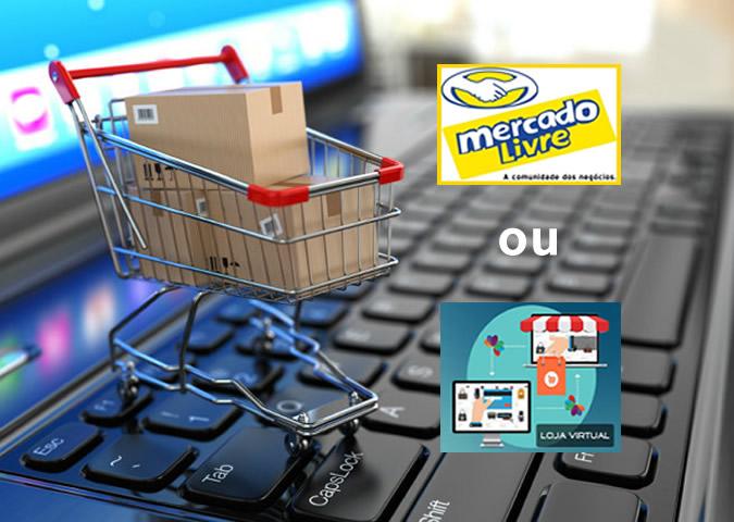 mercado-livre-ou-loja-virtual
